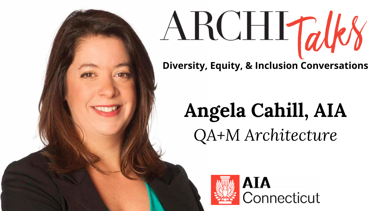 In the first video of AIA Connecticut's new ArchiTalks: Diversity, Equity, & Inclusion Conversations video series, Angela Cahill, AIA talks about why architects need to involve themselves in conversations about change and how they can take action.